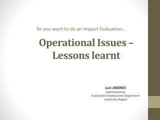Operational Issues – Lessons learnt