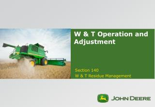 W & T Operation and Adjustment