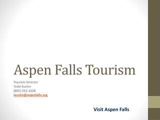 Aspen Falls Tourism