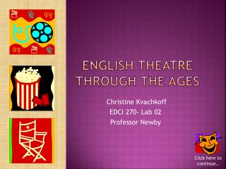 English Theatre  Through the Ages