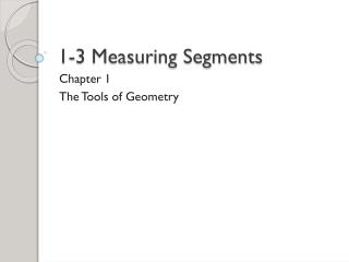 1-3 Measuring Segments