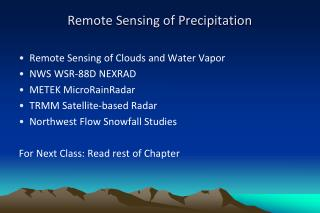 Remote Sensing of Precipitation