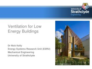 Ventilation for Low Energy Buildings