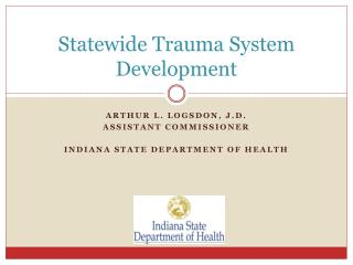 Statewide Trauma System Development
