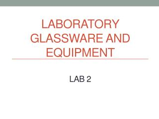 Laboratory Glassware and equipment lab 2