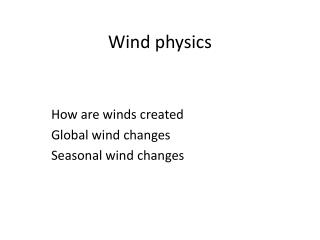 Wind physics