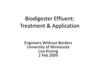 Biodigester Effluent: Treatment & Application