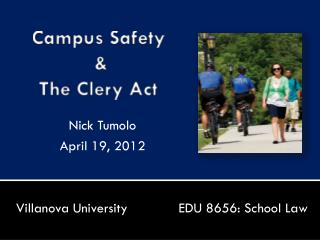 Campus Safety  &  The  Clery  Act