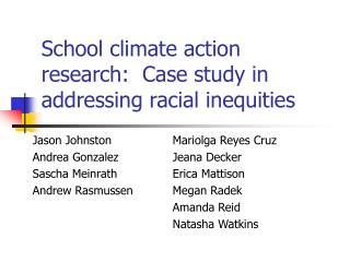 School climate action research:  Case study in addressing racial inequities