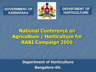 National Conference on Agriculture / Horticulture for  RABI Campaign 2006