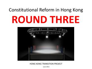 Constitutional Reform in Hong Kong