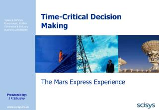 Time-Critical Decision Making