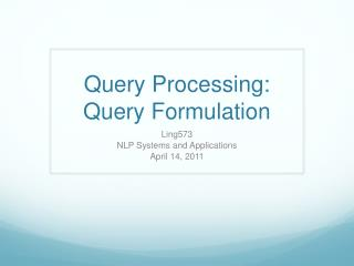 Query Processing: Query Formulation