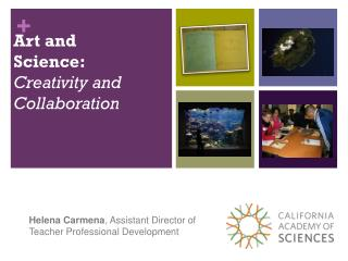 Art and Science:  Creativity and  Collaboration