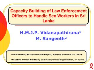 Capacity  Building  of  Law  E nforcement  O fficers  to  Handle  S ex Workers  In Sri Lanka