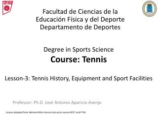 Degree in Sports Science Course: Tennis Lesson-3: Tennis History, Equipment and Sport Facilities