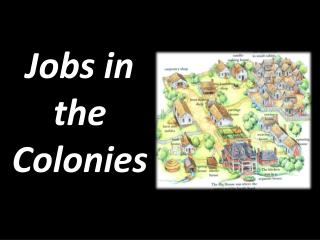 Jobs in the Colonies