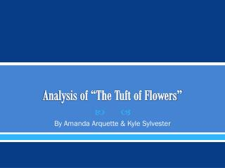 "Analysis of ""The Tuft of Flowers"""