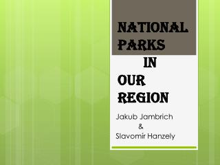National Parks  in  Our Region