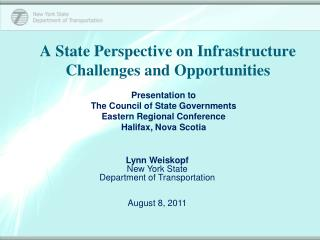 A State Perspective on Infrastructure Challenges and Opportunities