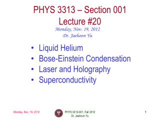 PHYS  3313  – Section 001 Lecture  #20