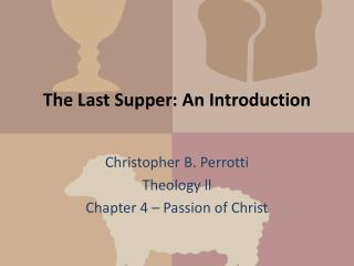 The Last Supper: An Introduction