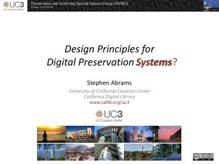 Design Principles for Digital  Preservation  Systems