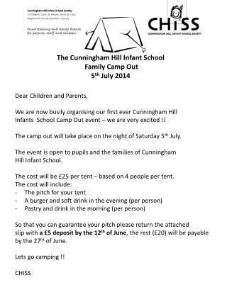 The Cunningham Hill Infant School Family Camp  Out 5 th  July 2014