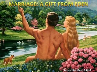 MARRIAGE: A GIFT FROM EDEN