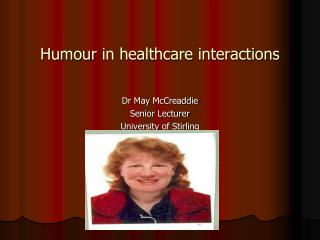 Humour  in healthcare interactions
