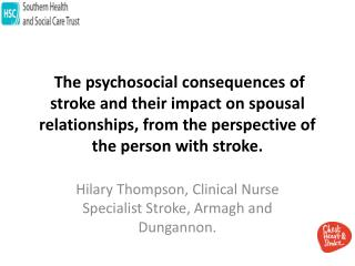Hilary Thompson, Clinical Nurse Specialist Stroke, Armagh and  Dungannon .