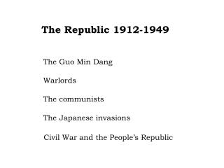 The Republic 1912-1949