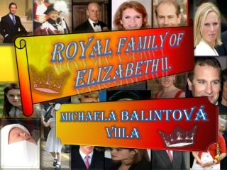 Royal family of Elizabeth II .