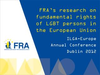 FRA's research on fundamental rights of LGBT persons in the European Union