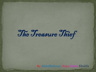 The Treasure Thief