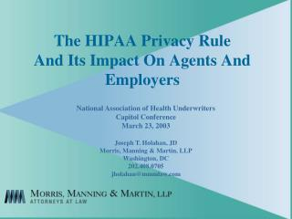 The HIPAA Privacy Rule And Its Impact On Agents And Employers