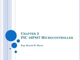 Chapter 2 PIC 16F887 Microcontroller