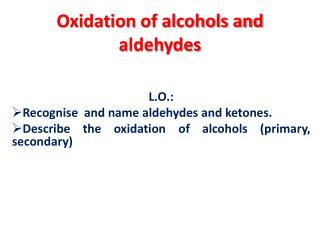 Oxidation of alcohols and  aldehydes