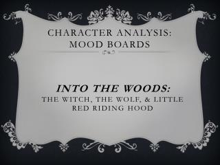 Character Analysis: Mood Boards