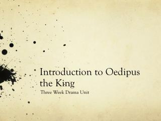 Introduction to  Oedipus the King