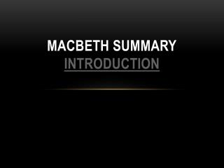 Macbeth Summary Introduction