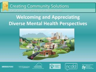 Welcoming and Appreciating  Diverse Mental Health Perspectives