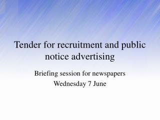 Tender for recruitment and public notice advertising