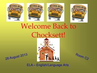 Welcome Back to Chocksett!