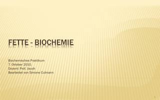Fette - Biochemie