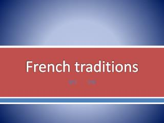 French traditions