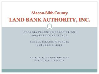Macon-Bibb County LAND BANK AUTHORITY, INC.