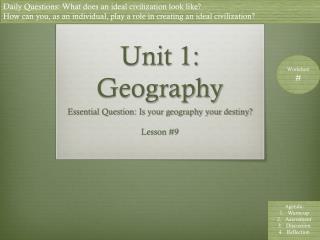 Unit 1: Geography