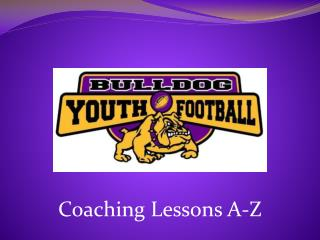 Coaching  Lessons A-Z