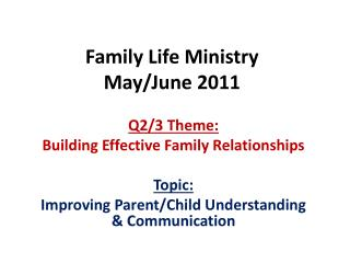 Family Life Ministry May/June 2011